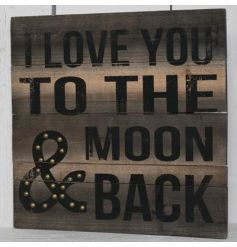 This beautiful wooden plaque with a distressed printed 'I Love You To The Moon and Back' quote