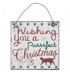 Wishing you a purrrfect Christmas. The perfect sign for cat lovers this festive season.