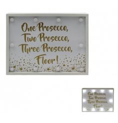 One Prosecco, Two Prosecco, Three Prosecco Floor! A fabulous LED light up sign with a gold bubble design.