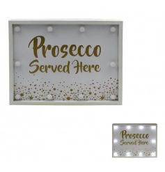 A fabulous Prosecco Served Here LED sign with gold bubbles.