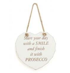 A shabby chic chunky heart plaque with a lovely smile and Prosecco slogan. Complete with rope hanger.