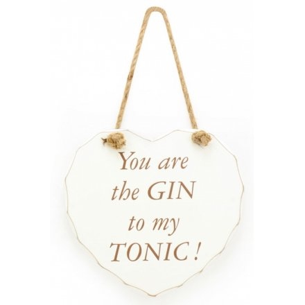 Gin To My Tonic Heart Sign