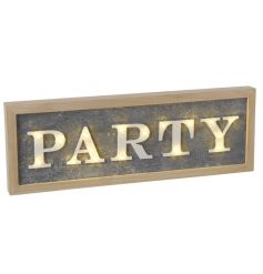 Display this wooden LED party sign at home or at parties and events. A great gift item.