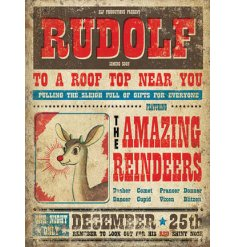 A fabulous vintage sign with a rudolf illustration and coming to a roof top near you soon slogan.