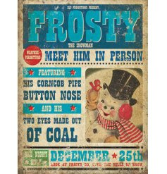 A vintage style metal sign with a frosty the snowman image and traditional advert.