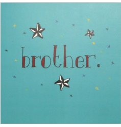 Whether your brother is older or younger this card will bring cheer to them on their special day.