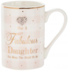 A pink and gold fabulous mug with daughter slogan and a heart gem.