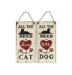 All you need is love and a cat/dog sign with rope hanger.