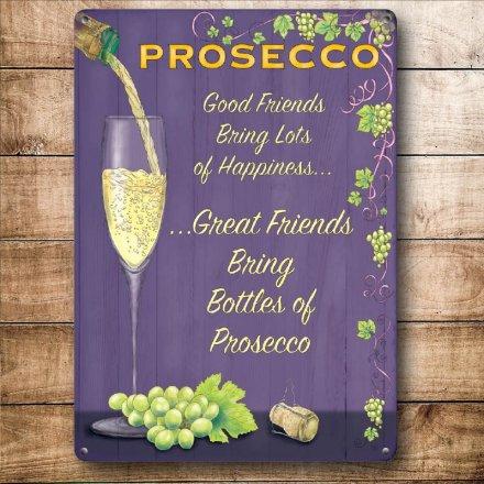 Prosecco Good Friends Mini Metal Sign