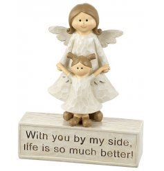 With you by my side life is so much better! A charming mother and daughter angel ornament with sentiment slogan.