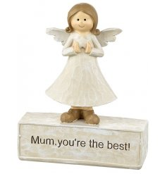 Mum You're the best! A lovely sentiment sign with a standing angel figure.