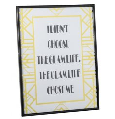I didn't choose the glam life. The glam life chose me. A stylish great gatsby inspired frame slogan print.
