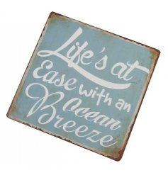 Add some coastal charm to any space with this blue hued metal sign