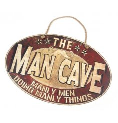 This quirky and rustic styled iron plaque is perfect to hang above any Man Cave door