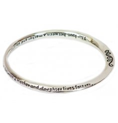 A sweet silver coloured bangle with a sentimental mother and daughter quote around it.