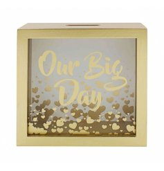Our Big Day Money Box  This glam golden toned wooden money box is the perfect way to save for your big day!