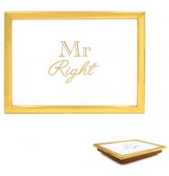 A gold laptray with Mr Right lettering