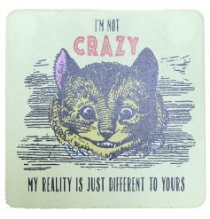 Im Not Crazy, Alice In Wonderland Coaster