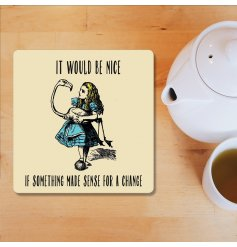 It Would Be Nice, Alice in Wonderland Coaster