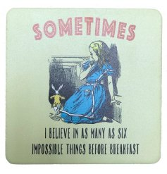 Sometimes I Believe Coaster