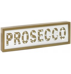 Prosecco Led Sign  If you love Prosecco just as much as we do, then you will love this wooden LED sign