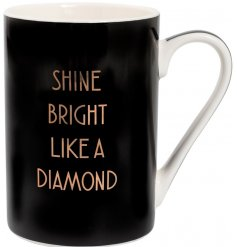 A mug featuring shine bright like a diamond lyrics
