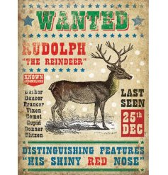A mini metal dangler sign featuring a Rudolf wanted poster