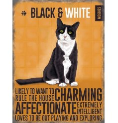 Black & White Cat Mini Metal Sign  this detailed mini metal sign is a great gift idea for a cat lover