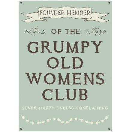 Grumpy Womens Club Metal Sign