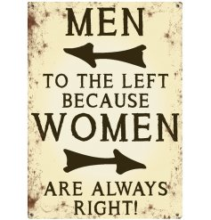 Men to The Left Metal Sign  A comical metal sign from our wide range collection