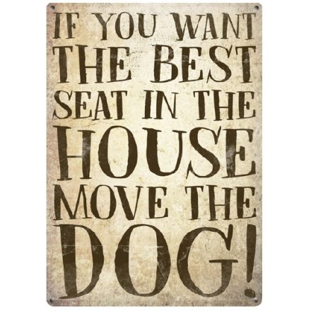 Move The Dog Small Metal Sign