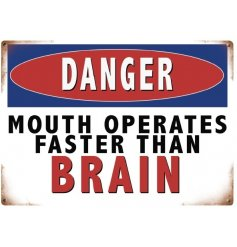 Danger Mouth Operates Metal Sign  Part of our wide ranged collection of metal signs is this retro inspired metal sign