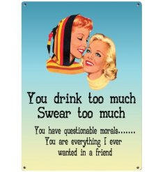 Part of our wide ranged collection of metal signs is this vintage inspired drinking metal sign