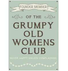A mini metal sign with Grumpy Old Womens Club design