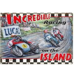 A mini metal sign with Incredible Racing On The Island poster