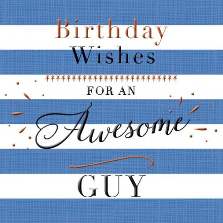 Awesome Guy Birthday Card