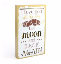 A Love You All The Way To The Moon And Back Plaque