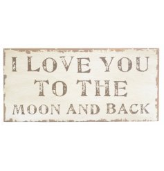A wooden Sign featuring I  Love You To The Moon & Back