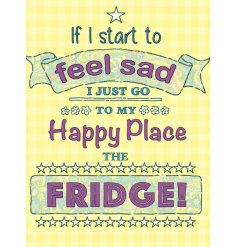 "A funky and colourful themed hanging metal sign, perfectly illustrated with a script ""My happy place is the fridge"" quo"