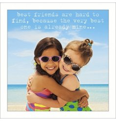 A greeting card with best friends are hard to find quote