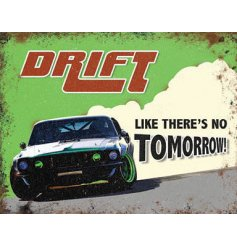 A Green Mini Metal Dangler Sign with drift car quote
