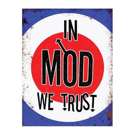 In Mod We Trust Metal Sign