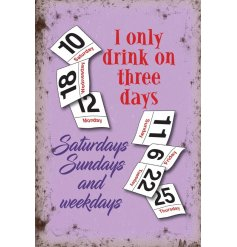 Add a sense of humour to any wine lovers home with this comical script metal sign