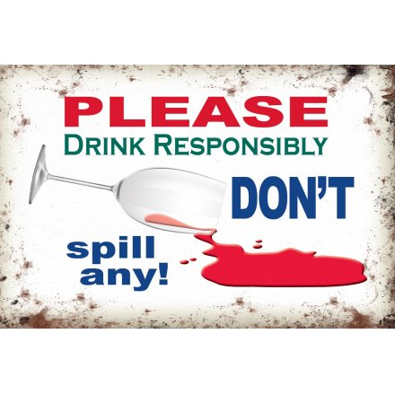 Please Drink Responsibly Metal Sign