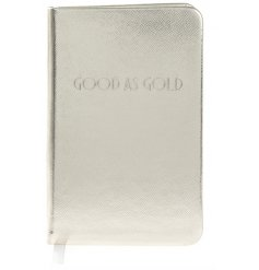 A Shine Bright Good As Gold A6 Notebook
