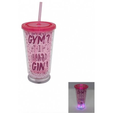 """""""Gym? I heard Gin!"""" a comical script drinking cup in a pink tone, perfectly finished with an illuminating LED base"""