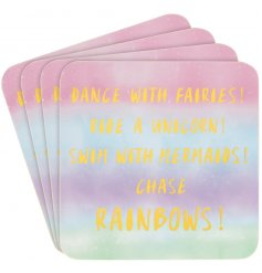 Set with a pastel rainbow background and a golden script quote, these fabulous coasters are perfect for any girly home