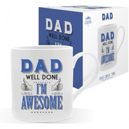 Dad Well Done I'm Awesome Mug