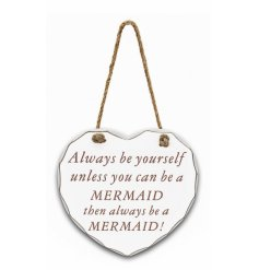 A Large Wooden Heart Plaque with Mermaid quote