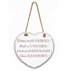 A Large Wooden Heart Plaque featuring Dance With Fairies/Unicorn/Mermaids/Rainbows quote